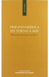 Papel Hispanoamérica en torno a 1600