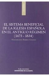 Papel El sistema beneficial de la Iglesia española en el Antiguo Régimen (1475-1834)