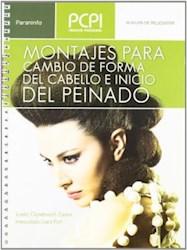 Libro Montajes Para Cambio De Forma Del Cabello E Inicio Del Peinado