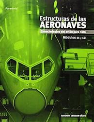 Libro Estructuras De Las Aeronaves Modulos 11 Y 12