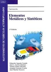 Papel Carroceria: Elementos Metalicos Y Sinteticos: Mantenimiento De Vehiculos Autopropulsados (Spanish Ed
