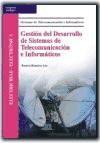 Papel Gestion Del Desarrollo De Sistemas De Telecomunicacion E Informatica