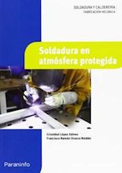 Libro Soldadura En Atmosfera Protegida
