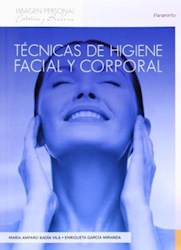 Libro Tecnicas De Higiene Facial Y Corporal