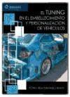 Papel Tuning, El - En El Embellecimietno Y Personalizacion De Vehiculos