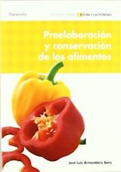 Papel Preelaboracion Y Conservacion De Los Alimentos