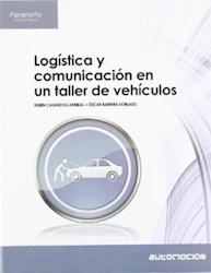 Papel Logistica Comunicacion En Un Taller De Vehiculos