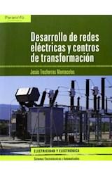Papel DESARROLLO DE REDES ELECTRICAS Y CENTROS DE TRANSFORMACION [ELECTRICIDAD Y ELECTRONICA]