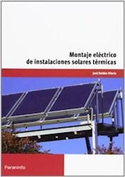 Libro Montaje Electrico De Instalaciones Solares Termicas