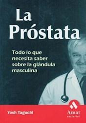 Papel Prostata, La Todo Lo Que Necesita Saber