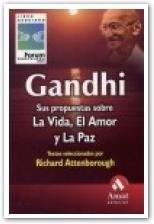 Papel Gandhi Sus Propuestas Sobre La Vida Amor Paz