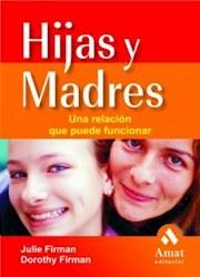 Papel Hijas Y Madres Una Relacion Q Puede Funciona