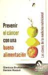 Libro Prevenir El Cancer Con Una Buena Alimentacion