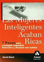 Libro Las Mujeres Inteligentes Acaban Ricas