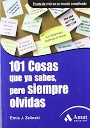 Libro 101 Cosas Que Ya Sabes , Pero Siempre Olvidas