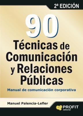 E-book 90 Técnicas De Comunicación Y Relaciones Públicas