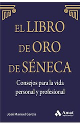 E-book El libro de Oro de Séneca. Consejos para la vida personal y profesional.