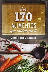 Libro Los 170 Alimentos Que Cuidan De Ti