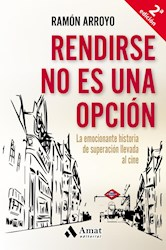 Libro Rendirse No Es Una Opcion