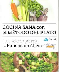 Libro Cocina Sana Con El Metodo Del Plato