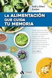 Libro La Alimentacion Que Cuida Tu Memoria