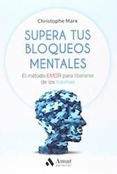 Libro Supera Tus Bloqueos Mentales