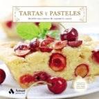 Libro Tartas Y Pasteles: 50 Deliciosas Recetas De Reposteria Casera