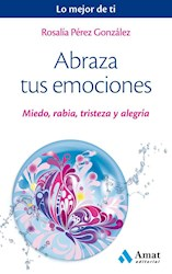 Libro Abraza Tus Emociones