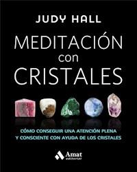 Libro Meditacion Con Cristales