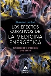 Libro Los Efectos Curativos De La Medicina Energetica