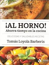 Libro Al Horno ! Ahorra Tiempo En La Cocina