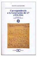 Papel CORRESPONDENCIA A LA GENERACION DEL 27 (1928 - 1984)