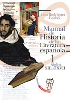 Papel MANUAL DE HISTORIA DE LA LITERATURA ESPAÑOLA I SIGLOS XIII A