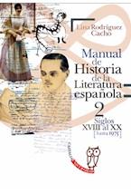 Papel MANUAL DE HISTORIA DE LA LITERATURA ESPAÑOLA 2 SIGLOS XVII A