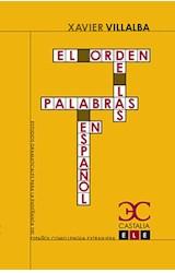 Papel EL ORDEN DE LAS PALABRAS EN ESPAÑOL