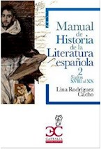 Papel MANUAL DE HISTORIA DE LA LITERATURA ESPAÑOLA 2