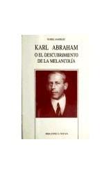 Papel KARL ABRAHAM O EL DESCUBRIMIENTO DE LA MELANCOLIA