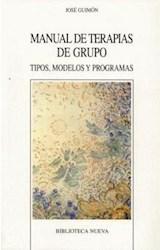 Papel MANUAL DE TERAPIAS DE GRUPO (TIPOS, MODELOS Y PROGRAMAS)