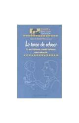 Papel TAREA DE EDUCAR, LA (DE QUE HABLAMOS CUANDO HABLAMOS SOBRE E
