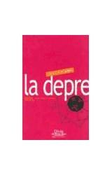 Papel DEPRESION, LA (ENTRE MITOS Y RUMORES)