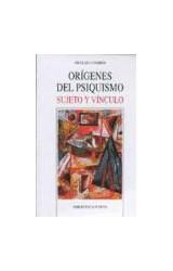 Papel ORIGENES DEL PSIQUISMO SUJETO Y VINCULO