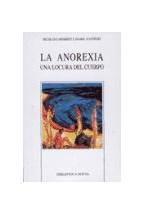 Papel ANOREXIA, LA (UNA LOCURA DEL CUERPO)