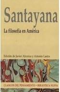 Papel FILOSOFIA EN AMERICA (CLASICOS DEL PENSAMIENTO)