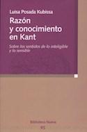 Papel RAZON Y CONOCIMIENTO EN KANT SOBRE LOS SENTIDOS DE LO I  NTELIGIBLE Y LO SENSIBLE