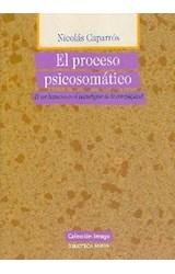 Papel EL PROCESO PSICOSOMATICO