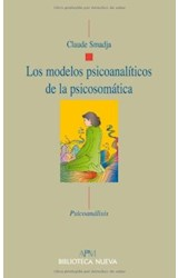 Papel LOS MODELOS PSICOANALITICOS DE LA PSICOSOMATICA