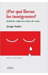 Papel ¿Por qué lloran los inmigrantes?