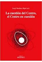 Papel LA CUESTION DEL CENTRO, EL CENTRO EN CUESTIO