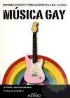 Libro Historias  Excesos Y Tribulaciones De La Mal Llamada Musica Gay