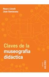 Papel CLAVES DE LA MUSEOGRAFIA DIDACTICA